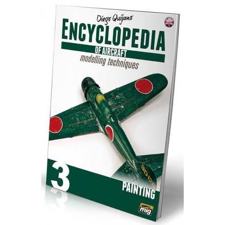 ENCYCLOPEDIA OF AIRCRAFT MODELLING TECHNIQUES VOL.3 : PAINTING (ENGLISH)