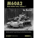 M60A2 - Main Battle Tank Volume 1 In Detail
