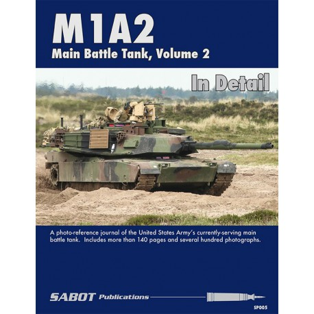 M1A2 SEP - Abrams MBT in Detail, Volume 2