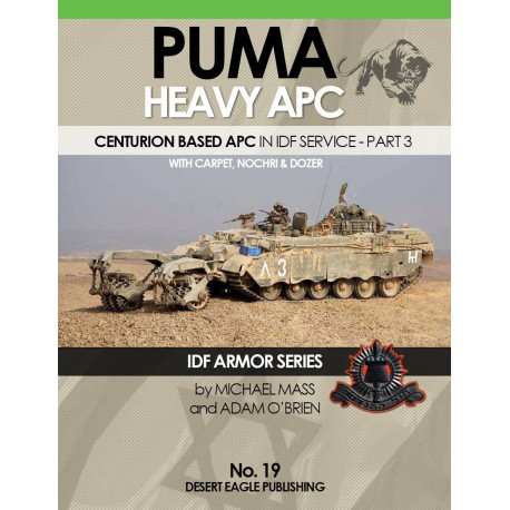 IDF Armor - PUMA HEAVY APC in IDF service Part 3