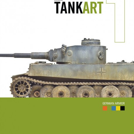 Tank Art Vol.1 - WW2 German Armor (3RD EDIT)