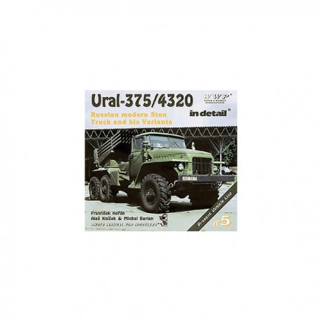 Ural - 375 / 4320 Russian Modern 5 ton Truck and His Variants in Detail